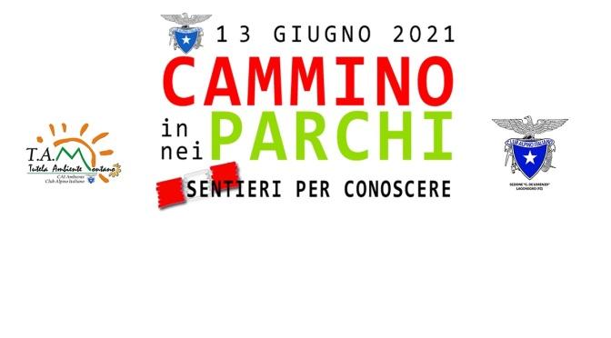 CAMMINO NEI PARCHI – Domenica 13 giugno 2021